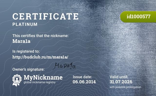 Certificate for nickname Mara1a is registered to: http://budclub.ru/m/mara1a/