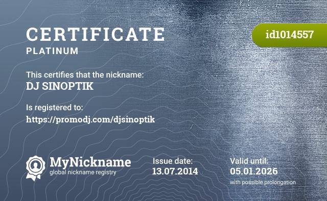 Certificate for nickname DJ SINOPTIK is registered to: http://promodj.com/Djsinoptik