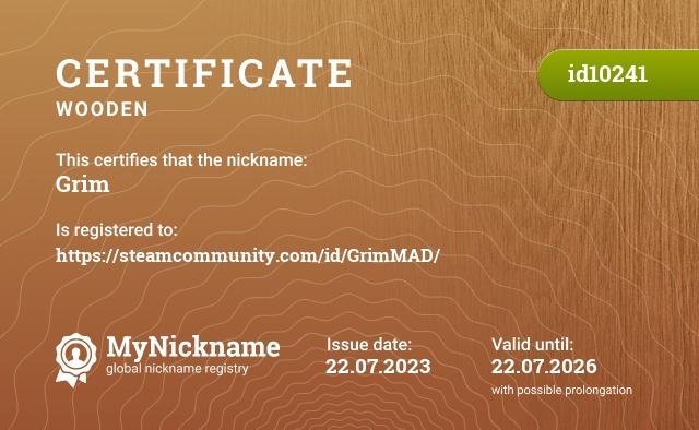 Certificate for nickname Grim is registered to: https://steamcommunity.com/id/livmealon/