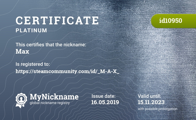 Certificate for nickname Max is registered to: https://steamcommunity.com/id/_M-A-X_