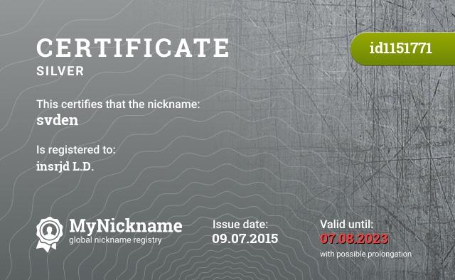 Certificate for nickname svden is registered to: insrjd L.D.