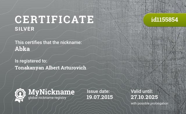 Certificate for nickname Abka is registered to: Альберта Тонаканяна Артуровича