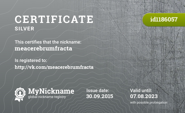 Certificate for nickname meacerebrumfracta is registered to: http://vk.com/meacerebrumfracta