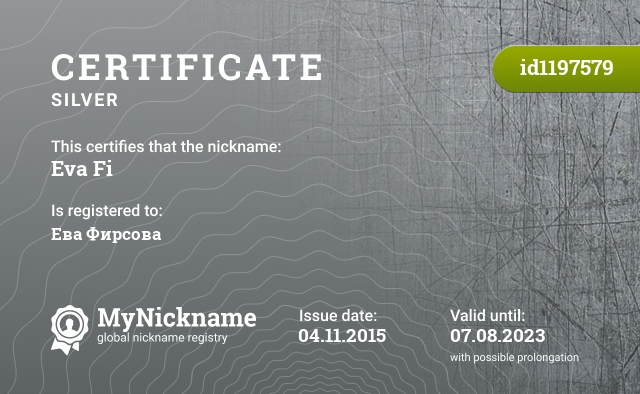 Certificate for nickname Eva Fi is registered to: Ева Фирсова