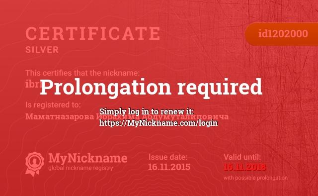 Certificate for nickname ibrr is registered to: Маматназарова Ибрахима Абдумуталиповича