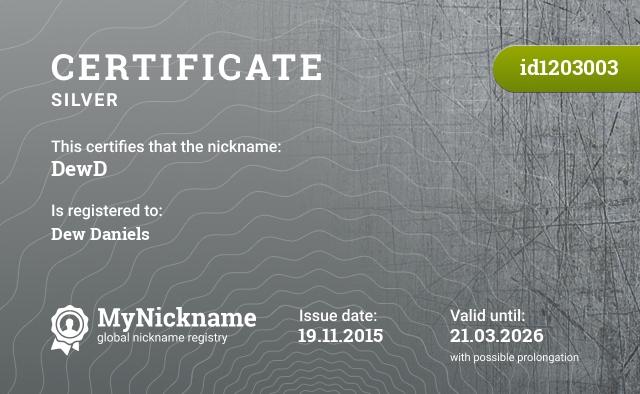 Certificate for nickname DewD is registered to: Dew Daniels