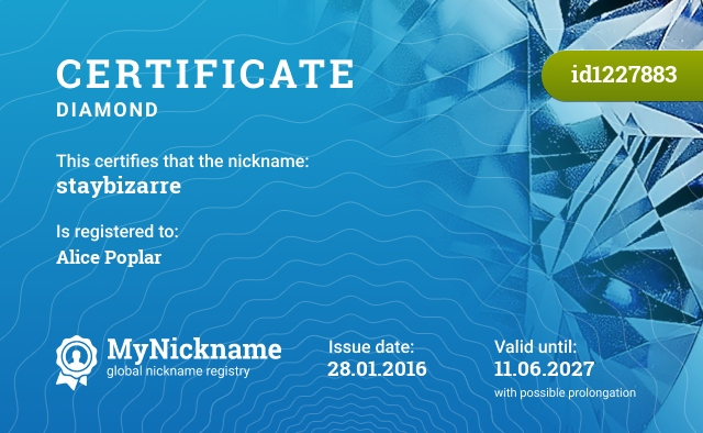 Certificate for nickname staybizarre is registered to: Алису Тополь