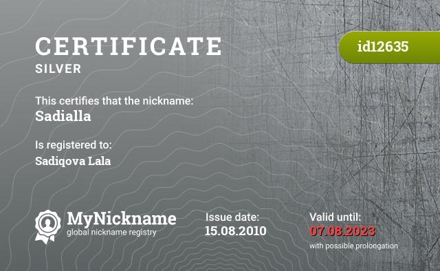 Certificate for nickname Sadialla is registered to: Sadiqova Lala