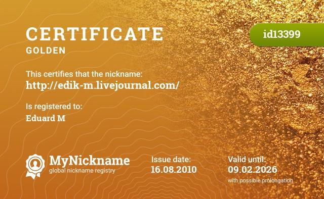 Certificate for nickname http://edik-m.livejournal.com/ is registered to: Eduard M