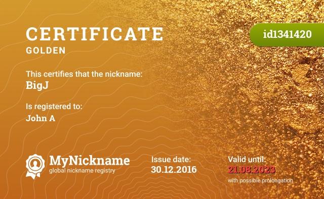 Certificate for nickname BigJ is registered to: John A