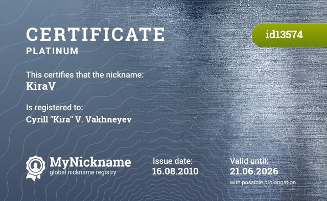 """Certificate for nickname KiraV is registered to: Cyrill """"Kira"""" V. Vakhneyev"""