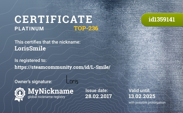 Certificate for nickname LorisSmile is registered to: https://steamcommunity.com/id/L-Smile/