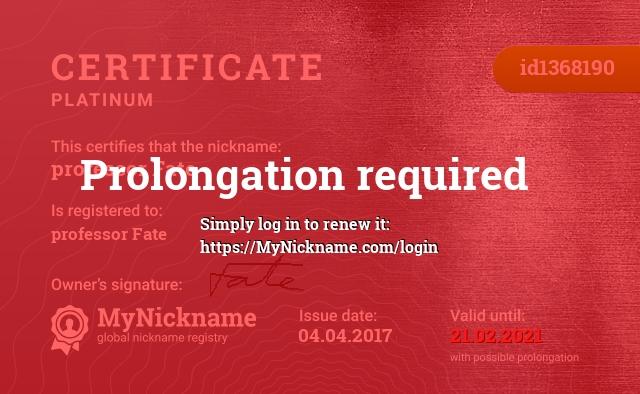 Сертификат на никнейм professor Fate, зарегистрирован на professor Fate