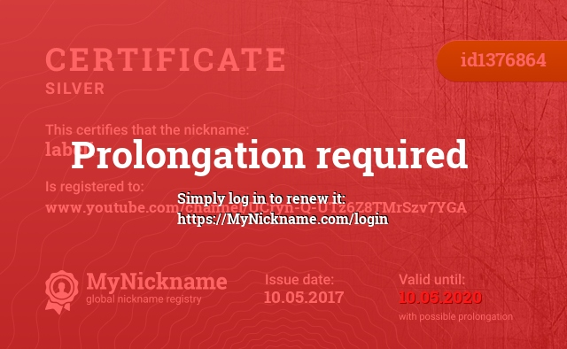 Certificate for nickname labeli is registered to: www.youtube.com/channel/UCryn-Q-UTz6Z8TMrSzv7YGA