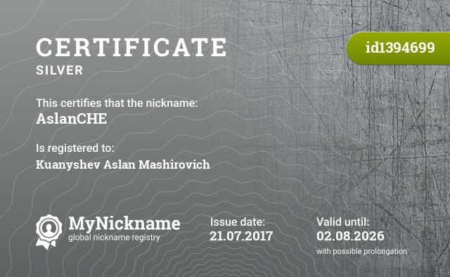Certificate for nickname AslanCHE is registered to: Куанышев Аслан Маширович