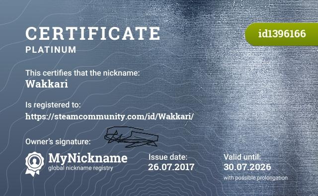 Certificate for nickname Wakkari is registered to: https://steamcommunity.com/id/Lifsigh