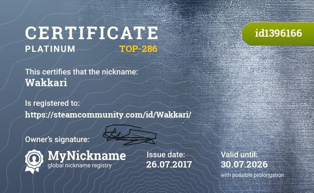 Certificate for nickname Wakkari is registered to: https://steamcommunity.com/id/Wakkari/
