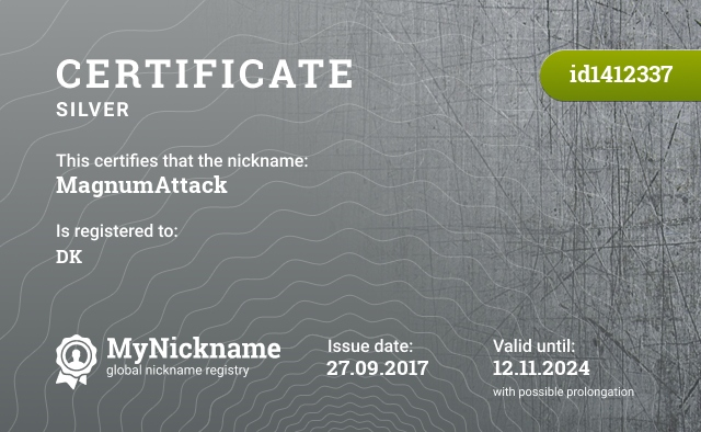 Certificate for nickname MagnumAttack is registered to: DK