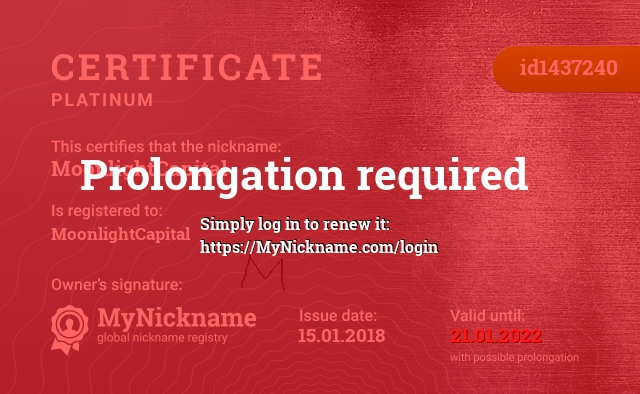 Certificate for nickname MoonlightCapital is registered to: MoonlightCapital