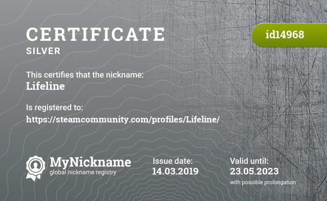 Certificate for nickname Lifeline is registered to: https://steamcommunity.com/profiles/Lifeline/