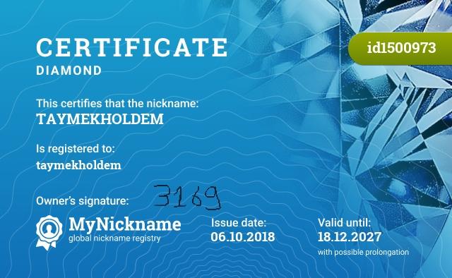 Certificate for nickname TAYMEKHOLDEM is registered to: taymekholdem