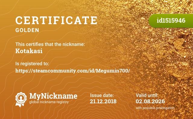 Certificate for nickname Kotakasi is registered to: https://steamcommunity.com/id/Megumin700/