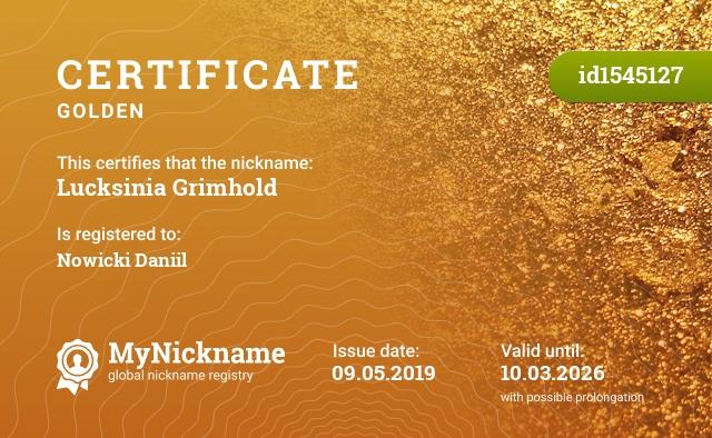 Certificate for nickname Lucksinia Grimhold is registered to: Новицкого Даниила Николаевича