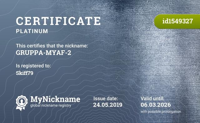 Certificate for nickname GRUPPA-MYAF-2 is registered to: Skiff79