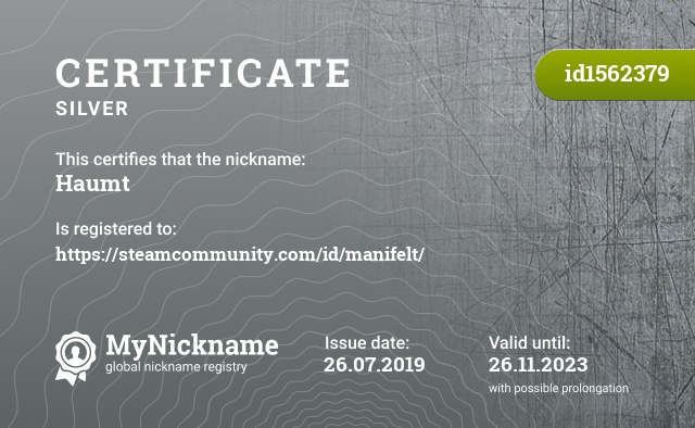 Certificate for nickname Haumt is registered to: https://steamcommunity.com/id/manifelt/