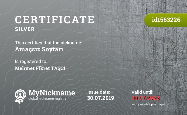 Certificate for nickname Amaçsız Soytarı is registered to: Mehmet Fikret TAŞCI