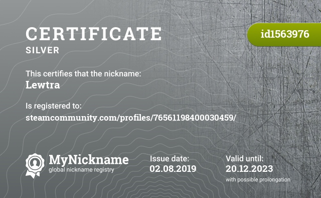 Certificate for nickname Lewtra is registered to: steamcommunity.com/profiles/76561198400030459/