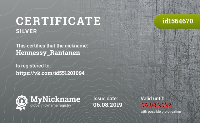 Certificate for nickname Hennessy_Rantanen is registered to: https://vk.com/id551201094
