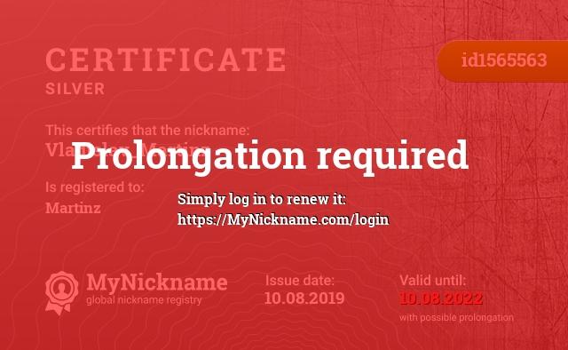 Certificate for nickname Vladislav_Martinz is registered to: Martinz