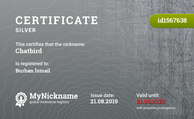 Certificate for nickname Chatbird is registered to: Burhan İsmail