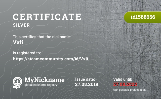 Certificate for nickname Vxli is registered to: https://steamcommunity.com/id/Vxli