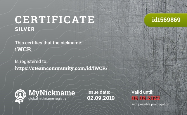 Certificate for nickname iWCR is registered to: https://steamcommunity.com/id/iWCR/