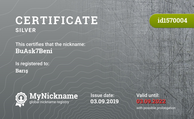 Certificate for nickname BuAsk7Beni is registered to: Barış