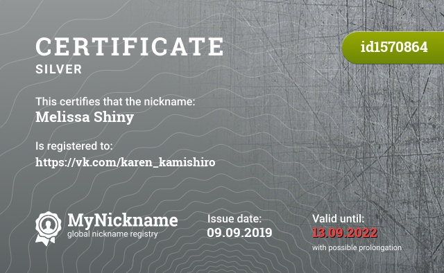 Certificate for nickname Melissa Shiny is registered to: https://vk.com/karen_kamishiro
