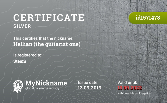 Certificate for nickname Hellian (the guitarist one) is registered to: Steam