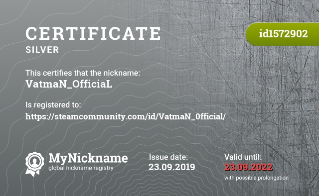 Certificate for nickname VatmaN_OfficiaL is registered to: https://steamcommunity.com/id/VatmaN_0fficial/