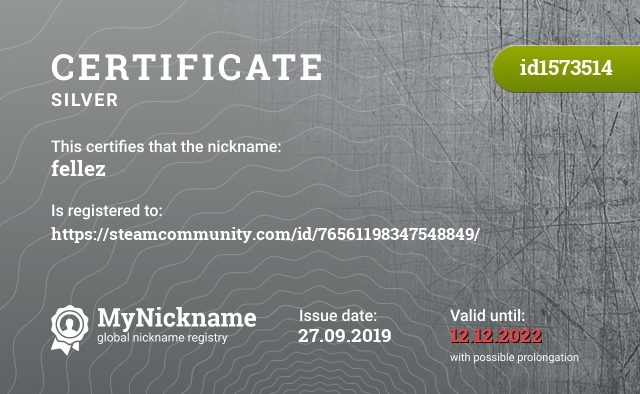 Certificate for nickname fellez is registered to: https://steamcommunity.com/id/76561198347548849/