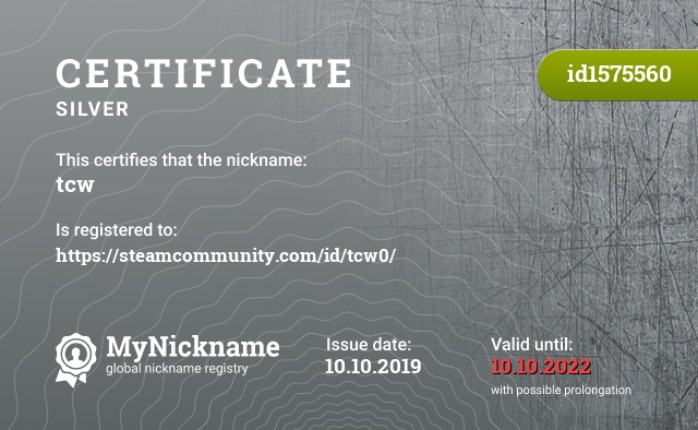 Certificate for nickname tcw is registered to: https://steamcommunity.com/id/tcw0/