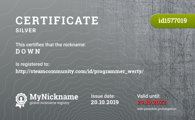 Certificate for nickname D O W N is registered to: http://steamcommunity.com/id/programmer_werty/