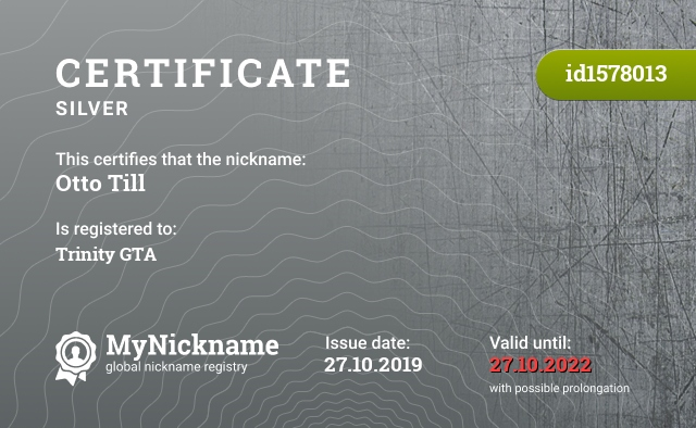 Certificate for nickname Otto Till is registered to: Trinity GTA