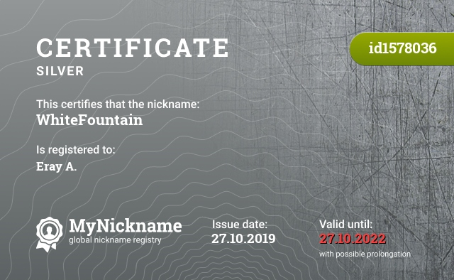 Certificate for nickname WhiteFountain is registered to: Eray A.