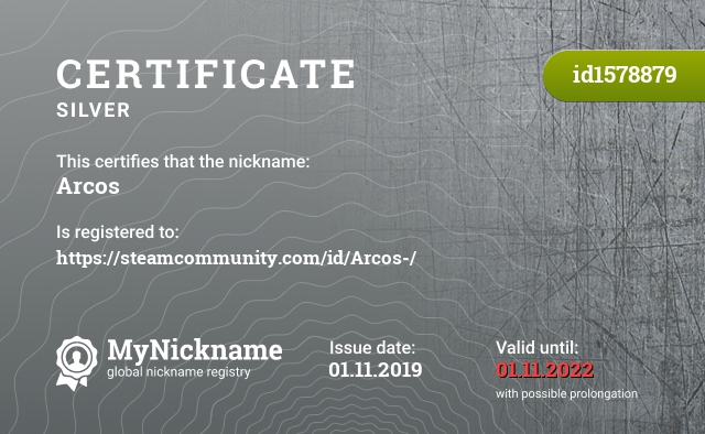 Certificate for nickname Arcos is registered to: https://steamcommunity.com/id/Arcos-/