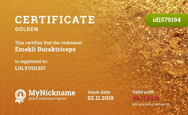 Certificate for nickname Emekli Buraktriceps is registered to: LOLYOU1337