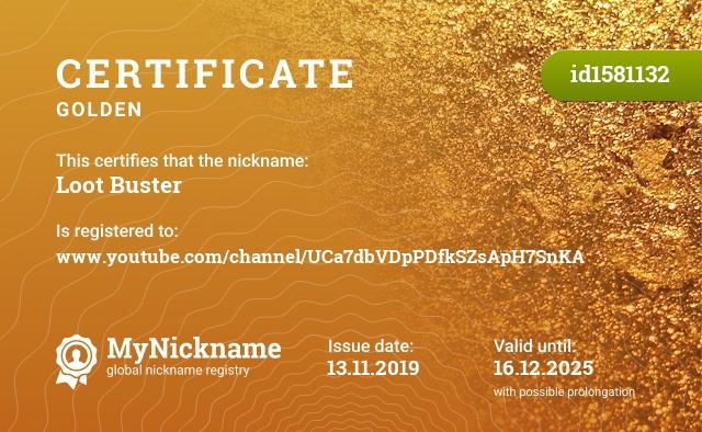 Certificate for nickname Loot Buster is registered to: www.youtube.com/channel/UCa7dbVDpPDfkSZsApH7SnKA