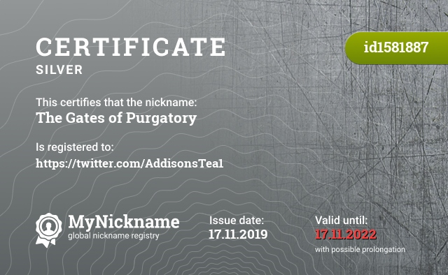 Certificate for nickname The Gates of Purgatory is registered to: https://twitter.com/AddisonsTea1