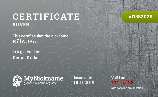 Certificate for nickname KillAURra is registered to: Derius Drake